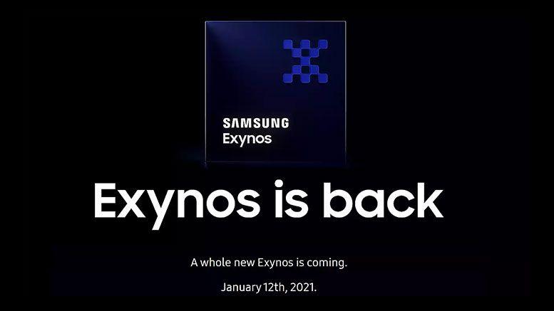 """Samsung hứa hẹn Exynos 2100 sẽ """"come back"""" ấn tượng, ra mắt vào ngày 12/01/2021"""